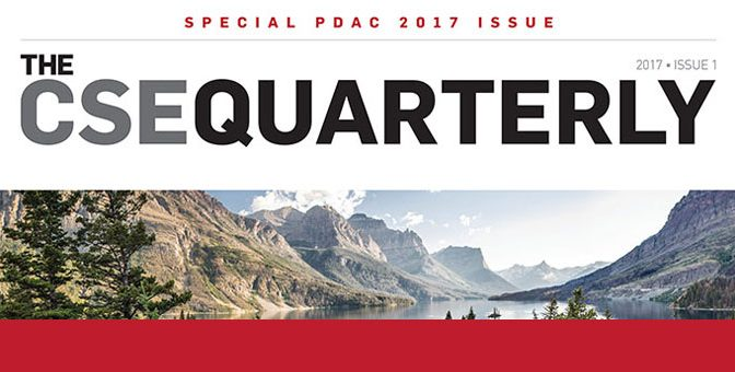 The Special PDAC Edition of the CSE Quarterly – Now Live!
