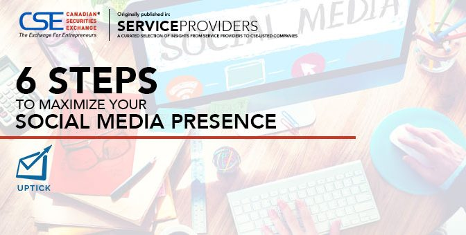 6 Steps to Maximize Your Social Media Presence -