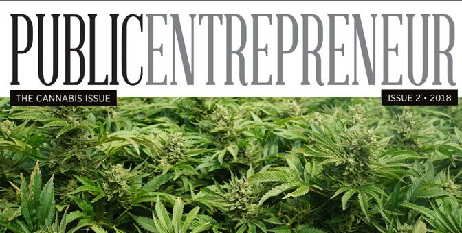 Public Entrepreneur Magazine – Cannabis Industry Issue – Now Live