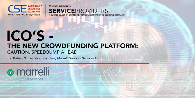ICO's – The New Crowdfunding Platform: Caution, Speedbump Ahead.