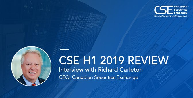 Interview with Canadian Securities Exchange CEO Richard Carleton: H1 2019 Review