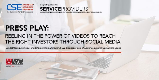 Press Play: Reeling in the power of videos to reach the right investors through social media