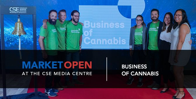 Business of Cannabis Opens the Market at the CSE Media Centre