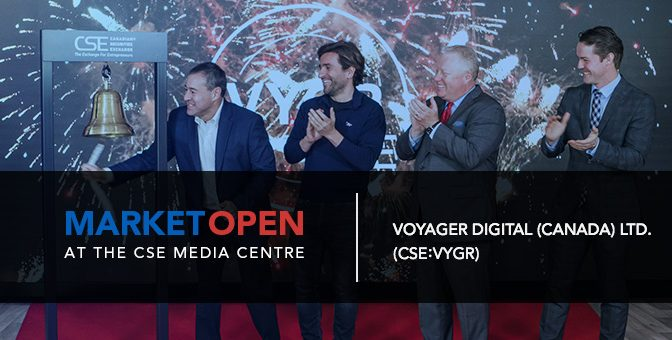 Voyager Digital (Canada) Opens the Market at the CSE Media Centre