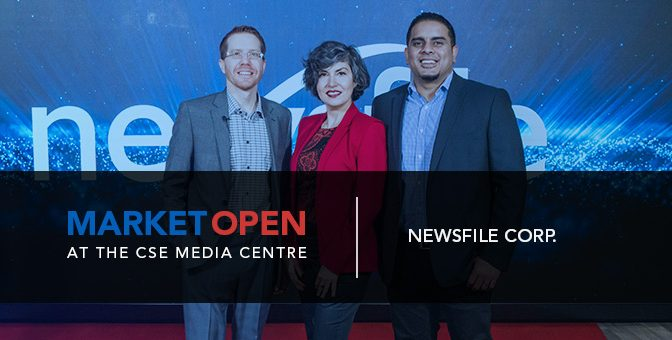 Newsfile Corp. Opens the Market at the CSE Media Centre