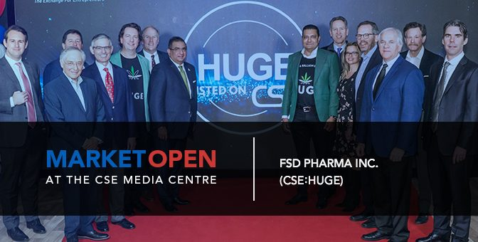 FSD Pharma Inc. Opens the Market at the CSE Media Centre