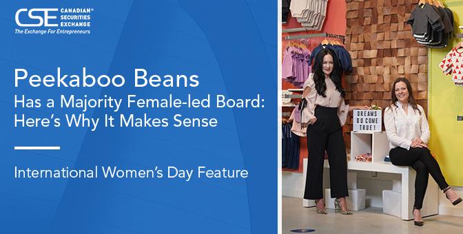 Peekaboo Beans Inc. Has a Majority Female-led Board: Here's Why It Makes Sense