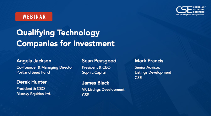 CSE Webinar: Qualifying Technology Companies for Investment