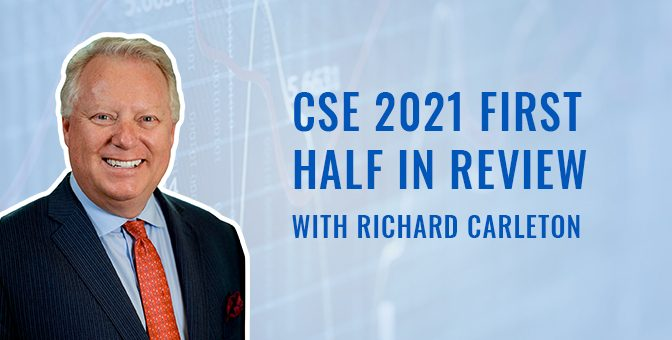 CSE 2021 First Half in Review with Richard Carleton