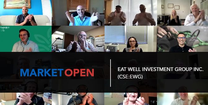Eat Well Investment Group Inc. (CSE:EWG) Joins the CSE for a Virtual Market Open